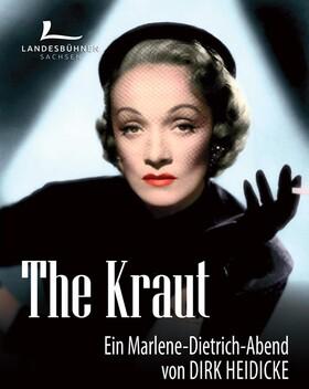 Bild: The Kraut - Ein Marlene-Dietrich-Abend - musikalische Komödie