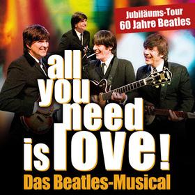 Bild: all you need is love! - Das Beatles Musical