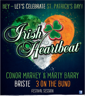 Bild: Irish Heartbeat Festival - Briste / 3 on the Bund / Green Road