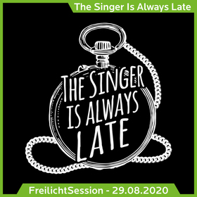 Bild: FreilichtSession mit The Singer is always late
