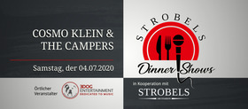 Bild: Strobels Dinner Shows - feat. Cosmo Klein & The Campers