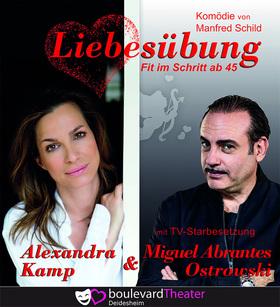 Bild: Liebesübung - Komödie mit der Starbesetzung: Alexandra Kamp & Miguel Abrantes
