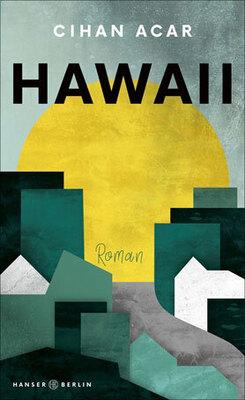 Bild: Hawaii - Cihan Acar
