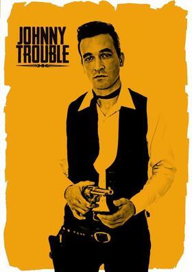 Bild: Johnny Trouble & The Booze Bombs - Im Herzen Rock´n´ Roller