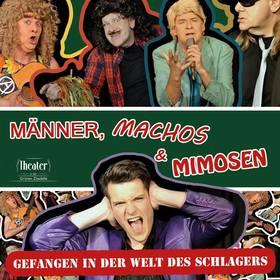 Bild: Männer, Machos & Mimosen - Gefangen in der Welt des Schlagers.