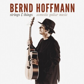 Bernd Hoffmann - ?Strings & Things? ? Acoustic Guitar Music - im Folkclub Prisma e.V. Bild 1