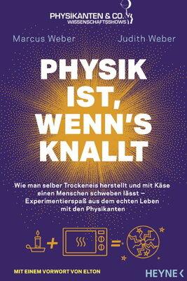 Bild: Marcus Weber - Physik ist, wenn´s knallt