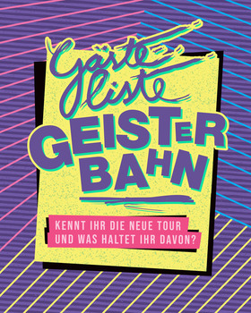 """Gästeliste Geisterbahn - """"Kennt ihr die neue Tour und was haltet ihr davon?"""""""