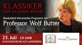 Bild: Klassiker der kleinen Bühnen - Musikalisch-lietararisches Programm mit Professor Wolf Butter