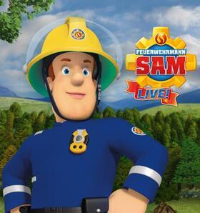 """""""Feuerwehrmann Sam LIVE!"""" - Das große Campingabenteuer!"""