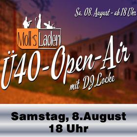 Bild: Molls Laden trifft Stübchen Open Air - Ü40-Open-Air mit DJ Locke – Moll´s Laden im Festungshof