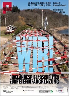 Bild: WIR! Ein Geländespiel in 9 Schritten zur Feier der Abgrenzung