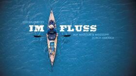 Bild: Live-Multivision - IM FLUSS mit Dirk Rohrbach