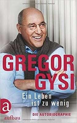 Bild: Dr. Gregor Gysi - Dr. Gregor Gysi — moderierte Lesung mit Hans-Dieter Schütt
