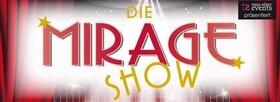 Die Mirage Show Stuttgart