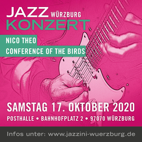 Bild: JAZZ Würzburg - Nico Theo und Conference Of The Birds