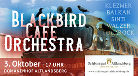Bild: Blackbird Café Orchestra - OpenAir Klezmer/Balkan/Walzer/Folk-Rock
