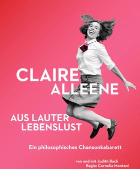 Bild: Claire Alleene – aus lauter Lebenslust - Chansonkabarett
