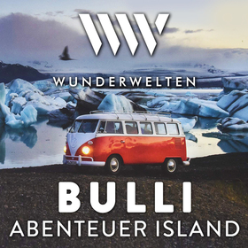 WunderWelten | Bulli-Abenteuer - Island (Peter Gerhard)