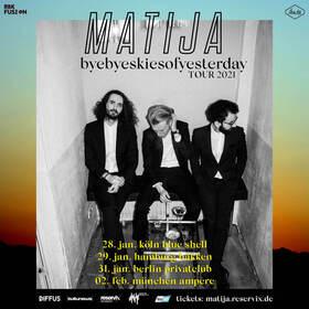 Bild: MATIJA - byebyeskiesofyesterday - Tour 2021