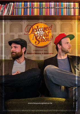"Patrick Salmen und Quichotte: ""Delayed Night Show"""