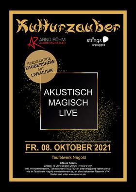 Bild: Kulturzauber - Zaubershow mit Livemusik