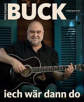 Bild: Wolfgang Buck - Iech wär dann do