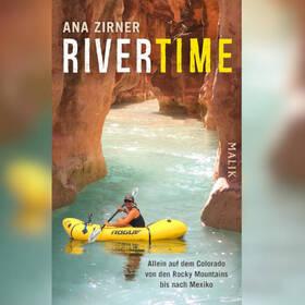 Weltenbummlerin: ANA ZIRNER - Rivertime