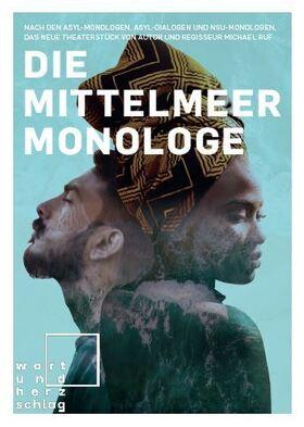 Bild: Die Mittelmeermonologe - Theaterstück von Michael Ruf - im Anschluss mit Publikumsgespräch