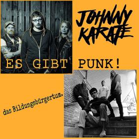Bild: Das Bildungsbürgertum & Johnny Karate - Es gibt Punk!