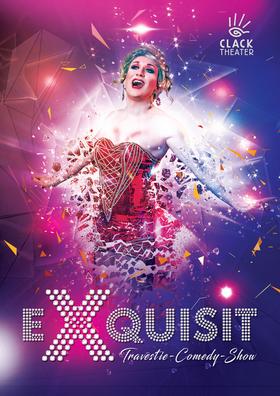 Bild: eXquisit - Die Travestie-Comedy-Show