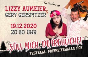 Lizzy Aumeier & Gery Gerspitzer - Still mich, du fröhliche...