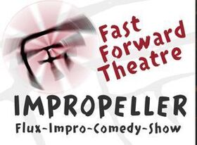 "KFZ live - Fast Forward Theatre ""IMPROPELLER"""