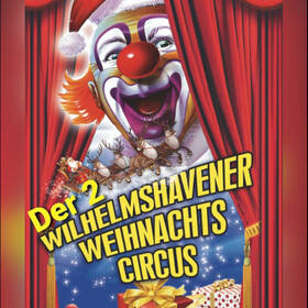 2. Wilhelmshavener Weihnachtscircus