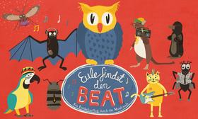 Bild: Eule findet den Beat - Ein Entdeckerflug durch die Musikwelt - Das Kinder-Theater-Konzert