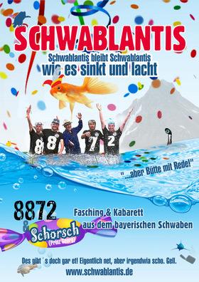 Schwablantis bleibt Schwablantis - wie es sinkt und lacht - Fasching & Kabarett aus dem bayerischen Schwaben