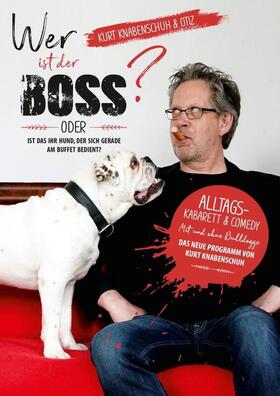 Bild: Kurt Knabenschuh & Otiz - Wer ist der Boss?