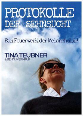 Bild: Tina Teubner - Protokolle der Sehnsucht - FRANKFURT PREMIERE
