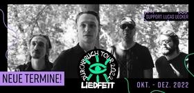 Liedfett - DURCHBRUCH TOUR 2022