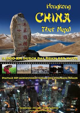 Bild: China - Tibet - Nepal 11.000 Kilometer durch das Reich der Mitte - Digitale Audiovisionsschau von Wolfgang Röller