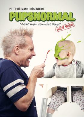 Bild: Peter Löhmann - Pupsnormal - Macht mehr verrückte Dinge!