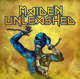 Maiden Unleashed - A Tribute To IRON MAIDEN