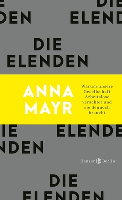 Bild: Die Elenden - Anna Mayr