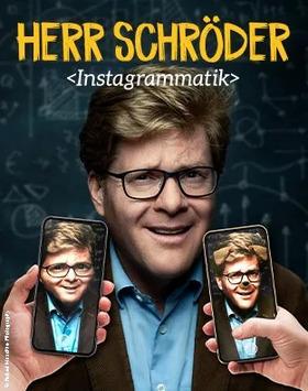 """Herr Schröder - """"Instagrammatik - Das streamende Klassenzimmer"""""""