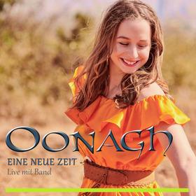 Bild: Oonagh - Eine neue Zeit - Live mit Band