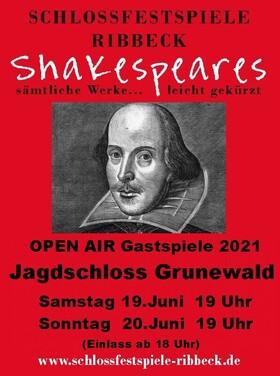 Bild: Shakespeares sämtliche Werke... leicht gekürzt! - Gastspiel Jagdschloss Grunewald
