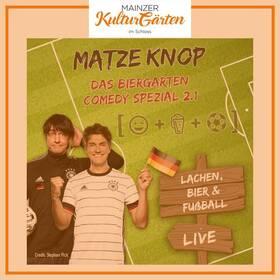 Bild: Biergartenshow mit Matze Knop - Lachen, Bier & Fußball 2.1