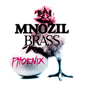 Mnozil Brass | Phoenix