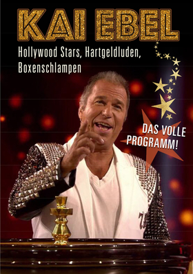 Bild: KAI EBEL - Hollywoodstars, Hartgeldluden, Boxenblondinen