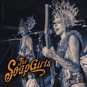Bild: THE SOAPGIRLS - Rebels with cause Tour 2021